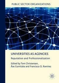 Universities as Agencies