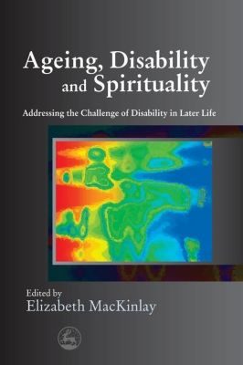 University of Georgia Press: Ageing, Disability and Spirituality