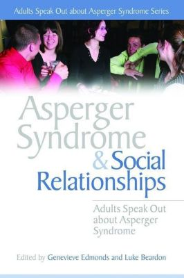 University of Georgia Press: Asperger Syndrome and Social Relationships