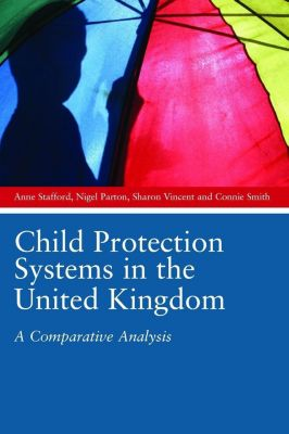 University of Georgia Press: Child Protection Systems in the United Kingdom, Connie Smith, Nigel Parton, Anne Stafford, Sharon Vincent