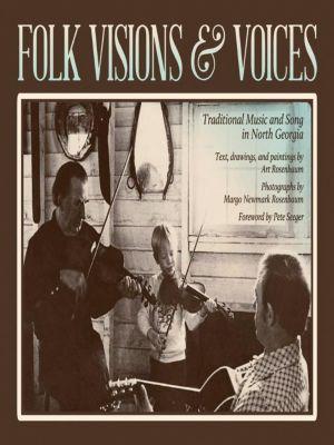 University of Georgia Press: Folk Visions and Voices, Art Rosenbaum