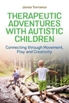 University of Georgia Press: Therapeutic Adventures with Autistic Children, Jonas Torrance