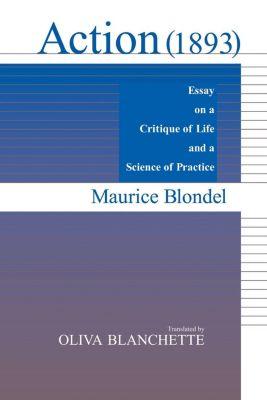 University of Notre Dame Press: Action (1893), Maurice Blondel