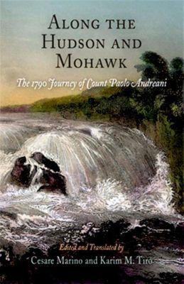 University of Pennsylvania Press: Along the Hudson and Mohawk