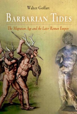 University of Pennsylvania Press: Barbarian Tides, Walter Goffart