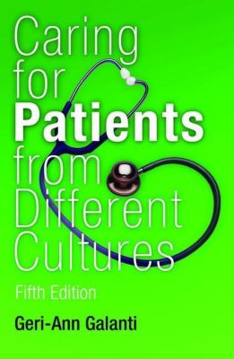University of Pennsylvania Press: Caring for Patients from Different Cultures, Geri-Ann Galanti