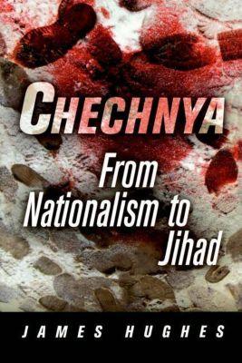 University of Pennsylvania Press: Chechnya, James Hughes