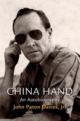 University of Pennsylvania Press: China Hand, Jr. Davies