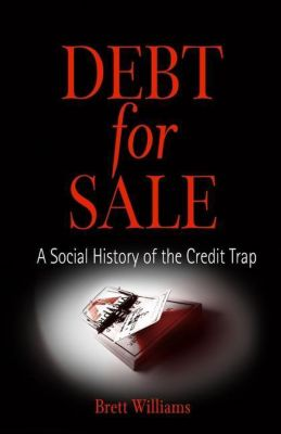 University of Pennsylvania Press: Debt for Sale, Brett Williams