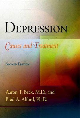 University of Pennsylvania Press: Depression, M. D. Beck, Ph. D. Alford