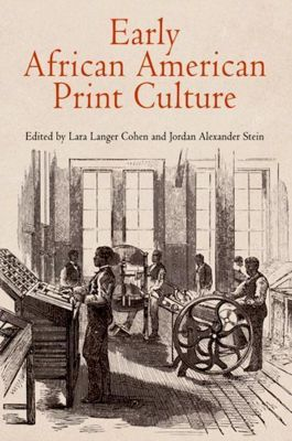 University of Pennsylvania Press: Early African American Print Culture