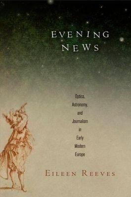 University of Pennsylvania Press: Evening News, Eileen Reeves