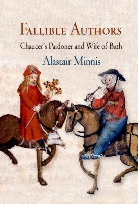 University of Pennsylvania Press: Fallible Authors, Alastair Minnis