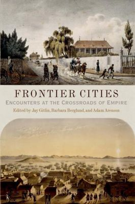 University of Pennsylvania Press: Frontier Cities