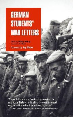University of Pennsylvania Press: German Students' War Letters, Philipp Witkop