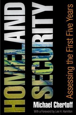 University of Pennsylvania Press: Homeland Security, Michael Chertoff