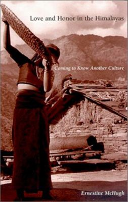 University of Pennsylvania Press: Love and Honor in the Himalayas, Ernestine McHugh
