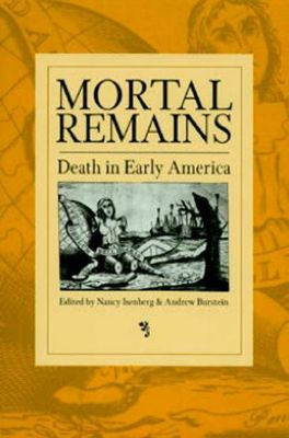 University of Pennsylvania Press: Mortal Remains