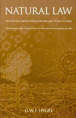 University of Pennsylvania Press: Natural Law, G. W. F. HEGEL