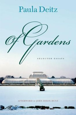 University of Pennsylvania Press: Of Gardens, Paula Deitz