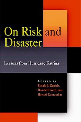 University of Pennsylvania Press: On Risk and Disaster