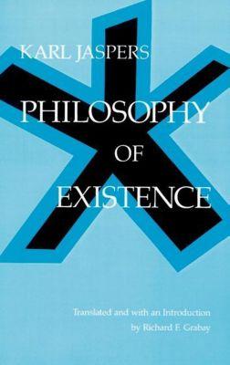 University of Pennsylvania Press: Philosophy of Existence, Karl Jaspers