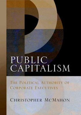 University of Pennsylvania Press: Public Capitalism, Christopher Mcmahon