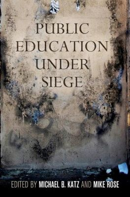 University of Pennsylvania Press: Public Education Under Siege