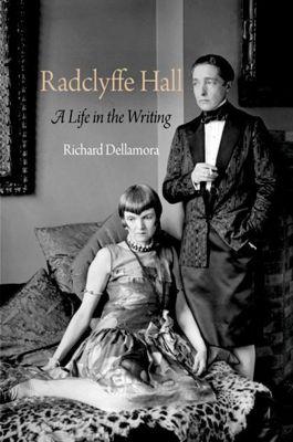 University of Pennsylvania Press: Radclyffe Hall, Richard Dellamora