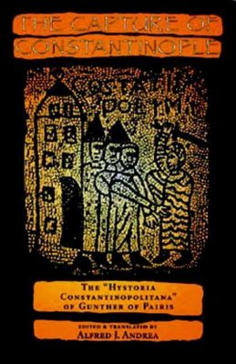 University of Pennsylvania Press: The Capture of Constantinople
