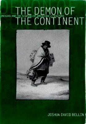 University of Pennsylvania Press: The Demon of the Continent, Joshua David Bellin