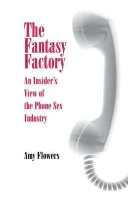 University of Pennsylvania Press: The Fantasy Factory, Amy Flowers