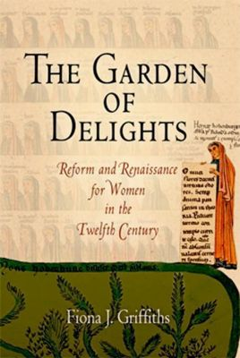 University of Pennsylvania Press: The Garden of Delights, Fiona J. Griffiths