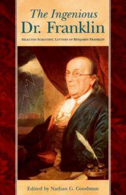 University of Pennsylvania Press: The Ingenious Dr. Franklin