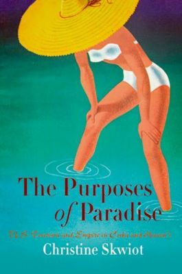 University of Pennsylvania Press: The Purposes of Paradise, Christine Skwiot