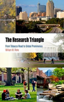University of Pennsylvania Press: The Research Triangle, William M. Rohe