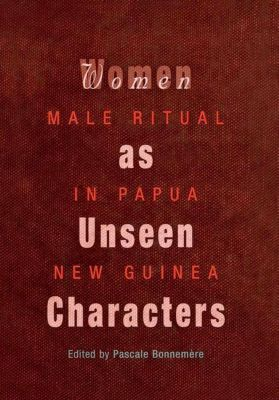 University of Pennsylvania Press: Women as Unseen Characters