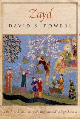 University of Pennsylvania Press: Zayd, David S. Powers