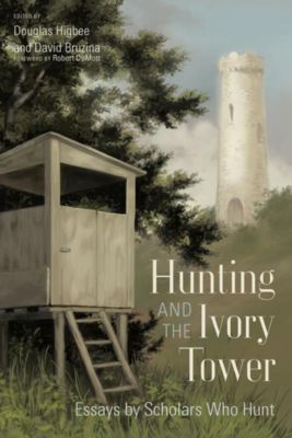 University of South Carolina Press: Hunting and the Ivory Tower
