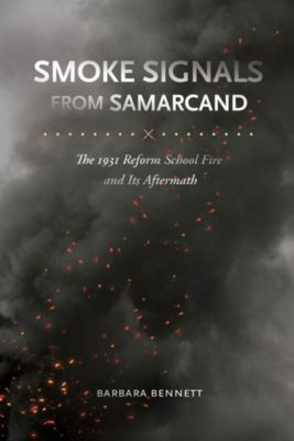 University of South Carolina Press: Smoke Signals from Samarcand, Barbara Bennett