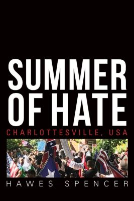 University of Virginia Press: Summer of Hate, Hawes Spencer