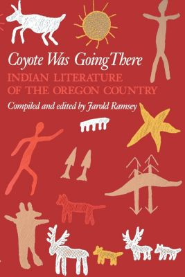 University of Washington Press: Coyote Was Going There