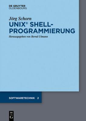 UNIX Shellprogrammierung, Jörg Schorn