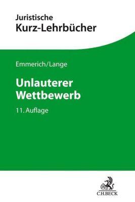 Unlauterer Wettbewerb - Volker Emmerich |