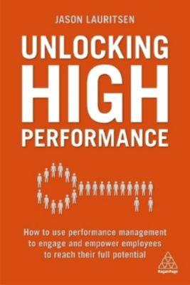 Unlocking High Performance, Jason Lauritsen