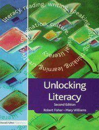 Unlocking Series: Unlocking Literacy, Robert Fisher, Mary Williams