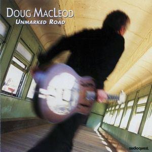 Unmarked Road, Doug MacLeod