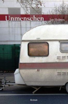 Unmenschen, Jan Holmes