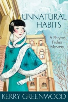 Unnatural Habits, Kerry Greenwood