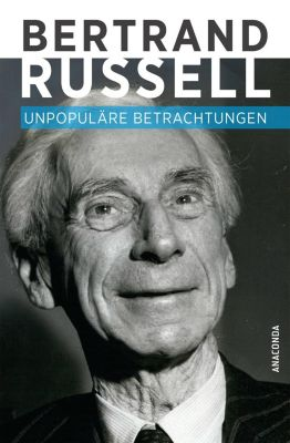 Unpopuläre Betrachtungen, Bertrand Russell
